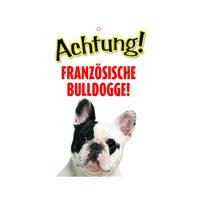 Plenty Gifts Warnschild - Französische Bulldogge