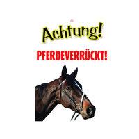 Plenty Gifts Warnzeichen - Pferdeverrückt