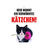Plenty Gifts Warnzeichen - Verwöhntes Kätzchen
